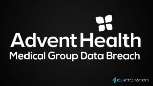 Patients Information Compromised in AdventHealth Data Violation