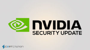 High Risk Flaws Fixed in GPU Display Drivers By NVIDIA