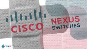 Cisco Fixes Dozens of Critical Vulnerabilities in Nexus Switches