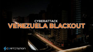 Cyber Threat Stopped Power Restoration in Venezuela