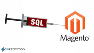Magento sites attacked through easily exploitable SQLi fault