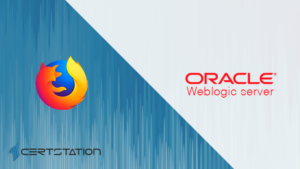 Oracle, Mozilla Fix Critical Flaws in Weblogic Server and Firefox