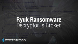 Ryuk Ransomware Decryptor Vulnerability Leads to Data Loss