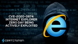 Patch Released by Microsoft for CVE-2020-0674 IE Zero-Day