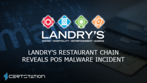 Landry's Restaurant Chain Reveals POS Malware Incident