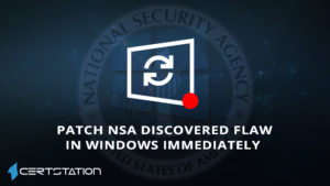 Update Windows 10 Forthwith to Fix a Flaw Found by NSA