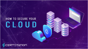 How to Secure Your Cloud