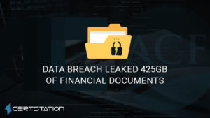 Data Breach Leaked 425 GB of Financial Documents