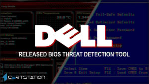 Dell Comes Up with New Tool to Secure PCs from BIOS Attacks