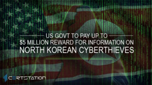 US govt to pay up to $5 million reward for information on North Korean cyberthieves