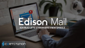Edison Mail iOS Bug Lets Strangers View Emails