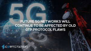 Future 5G networks will continue to be affected by old GTP protocol flaws