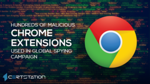 Hundreds of Malicious Chrome Extensions Used in Global Spying Campaign