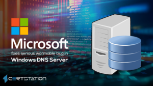 Microsoft fixes serious wormable bug in Windows DNS Server
