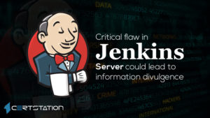 Critical flaw in Jenkins Server could lead to information divulgence