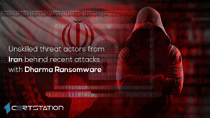 Unskilled threat actors from Iran behind recent attacks with Dharma ransomware