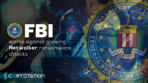 FBI warns against growing Netwalker ransomware attacks