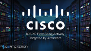Cisco IOS XR Flaw Being Actively Targeted by Attackers