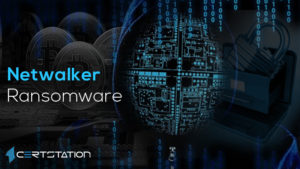 All You Need to Know about Netwalker Ransomware