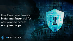 Five Eyes governments, India, and Japan call for new ways to access encrypted apps