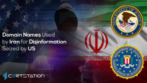 Domain Names Used by Iran for Disinformation Seized by US