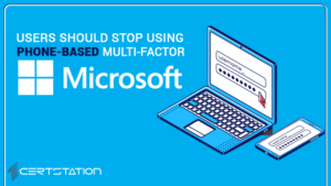 Users should stop using phone-based multi-factor authentication: Microsoft