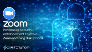 Zoom introduces security enhancement to avoid Zoombombing disruptions