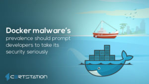 Docker malware's prevalence should prompt developers to take its security seriously