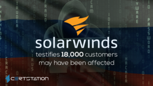 SolarWinds testifies 18,000 customers may have been affected