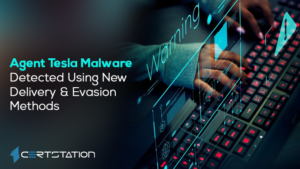 Agent Tesla Malware Detected Using New Delivery & Evasion Methods