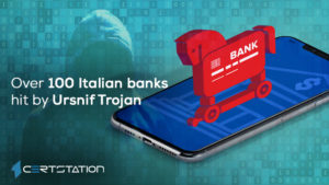 Over 100 Italian banks hit by Ursnif Trojan