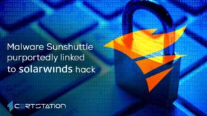 Malware Sunshuttle purportedly linked to SolarWinds hack