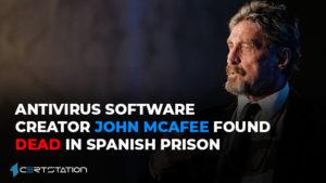 John McAfee, antivirus software creator, commits suicide