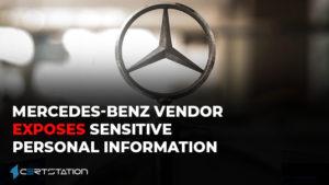 Mercedes-Benz Vendor Exposes Sensitive Personal Information
