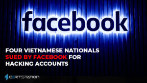 Four Vietnamese Nationals sued by Facebook for hacking accounts