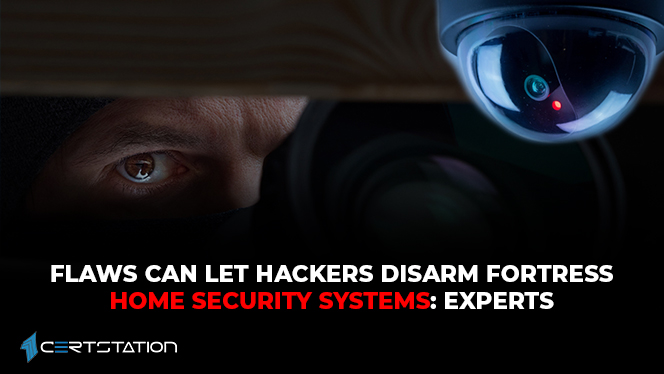 flaws-can-let-hackers-disarm-fortress-home-security-systems-experts