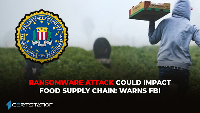 ransomware-attack-could-impact-food-supply-chain-warns-fbi